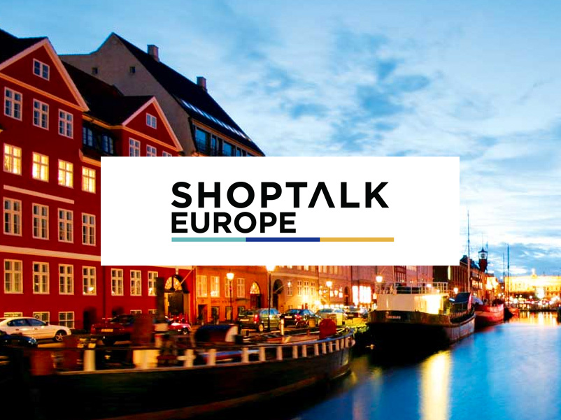 Shoptalk Europe: Key Takeaways From Day One