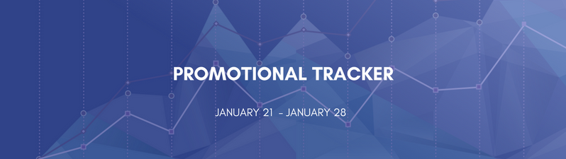 Promotional Tracker: January 21-January 28