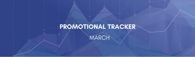 March Promotional Tracker