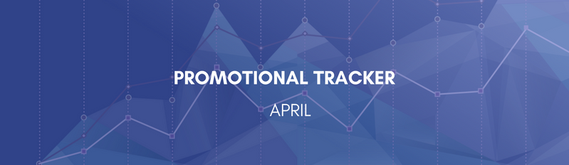 April Promotional Tracker
