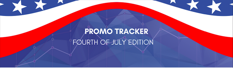 Promotions Tracker: The Fourth of July Edition